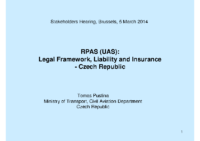 06. Min of Transport – Czech Republic – RPAS (UAS): Legal Framework, Liability and Insurance, by Tomas Pustina